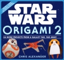 Star Wars Origami 2: 34 More Projects from a Galaxy Far, Far Away. . . . - Book