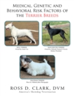 Medical, Genetic and Behavioral Risk Factors of the Terrier Breeds - eBook