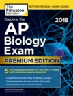 Cracking the AP Biology Exam 2018, Premium Edition - eBook