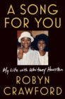A Song For You : My Life with Whitney Houston - Book