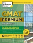 Cracking the GMAT Premium Edition with 6 Computer-Adaptive Practice Tests, 2019 : The All-in-One Solution for Your Highest Possible Score - eBook