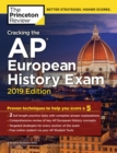 Cracking the AP European History Exam, 2019 Edition : Practice Tests & Proven Techniques to Help You Score a 5 - eBook