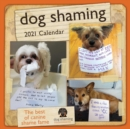Dog Shaming 2021 Wall Calendar - Book