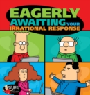 Eagerly Awaiting Your Irrational Response - Book