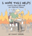 I Hope This Helps : Comics and Cures for 21st Century Panic - Book