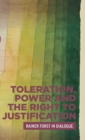 Toleration, Power and the Right to Justification : Rainer Forst in Dialogue - Book