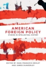 American Foreign Policy : Studies in Intellectual History - Book