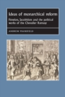 Ideas of Monarchical Reform : FeNelon, Jacobitism, and the Political Works of the Chevalier Ramsay - Book
