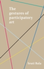 The Gestures of Participatory Art - Book