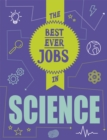 The Best Ever Jobs In: Science - Book