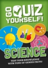 Go Quiz Yourself!: Science - Book