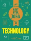 The Best Ever Jobs In: Technology - Book
