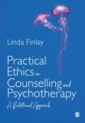 Practical Ethics in Counselling and Psychotherapy : A Relational Approach - Book