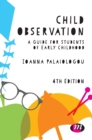 Child Observation : A Guide for Students of Early Childhood - Book