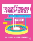 The Teachers' Standards in Primary Schools : Understanding and Evidencing Effective Practice - Book