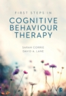 First Steps in Cognitive Behaviour Therapy - Book