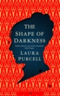 The Shape of Darkness - Book