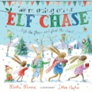 We're Going on an Elf Chase : Board Book - Book