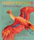 Harry Potter - A History of Magic : The Book of the Exhibition - Book