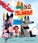 There Is No Big Bad Wolf In This Story - Book