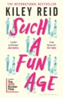 Such a Fun Age : 'The book of the year' Independent - Book