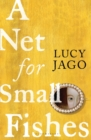 A Net for Small Fishes - Book