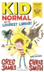 Kid Normal and the Loudest Library : World Book Day 2020 - Book