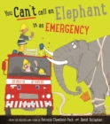 You Can't Call an Elephant in an Emergency - eBook