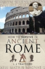 How to Survive in Ancient Rome - Book