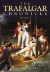 The Trafalgar Chronicle : Dedicated to Naval History in the Nelson Era: New Series 5 - Book