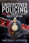 Undercover Policing and the Corrupt Secret Society Within - Book