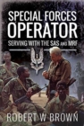 Special Forces Operator : Serving with the SAS and MRF - Book