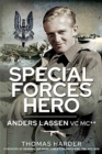 Special Forces Hero : Anders Lassen VC MC* - Book