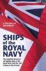 Ships of the Royal Navy : The Complete Record of all Fighting Ships of the Royal Navy from the 15th Century to the Present FULLY UPDATED AND EXPANDED - Book