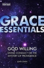 God Willing : Divine Conduct or The Mystery of Providence - Book