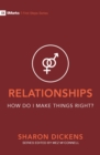 Relationships - How Do I Make Things Right? - Book