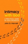 Intimacy With God : A Practical Guide in Our Struggles - Book