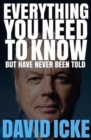 Everything You Need to Know but Have Never Been Told - Book