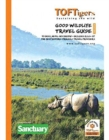 Good Wildlife Travel Guide to India and Nepal : Covers 23 Tiger parks and Wildlife Sanctuaries. Includes over 220 of the best Nature Friendly Travel providers - Book