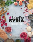#BAKE FOR SYRIA - Book
