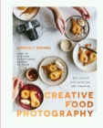Creative food photography : How to capture exceptional images of food - Book