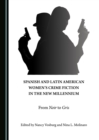 None Spanish and Latin American Women's Crime Fiction in the New Millennium : From Noir to Gris - eBook