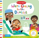 We're Going to the Dentist : Going for a Check-up - Book