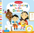 We're Going to the Doctor : Preparing For A Check-Up - Book