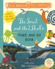 The Snail and the Whale Make and Do - Book