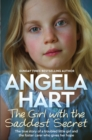 The Girl with the Saddest Secret : The True Story of a Troubled Little Girl and the Foster Carer who Gives her Hope - Book