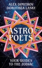 Astro Poets: Your Guides to the Zodiac - Book