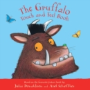 The Gruffalo Touch and Feel Book - Book