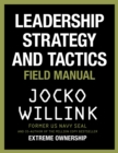 Leadership Strategy and Tactics : Field Manual - Book