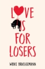 Love is for Losers - Book